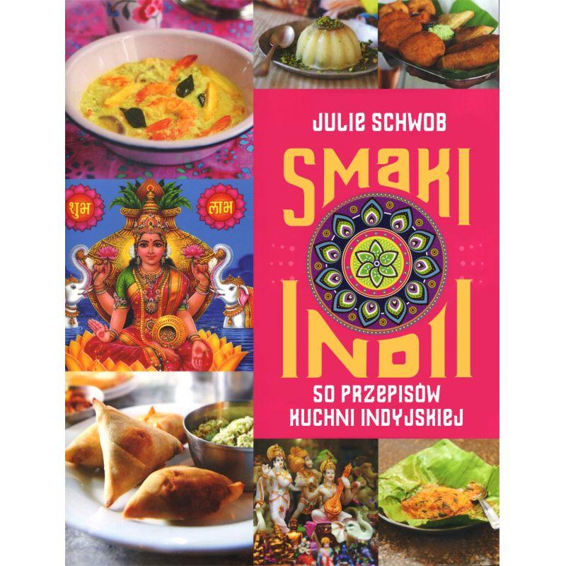 Smaki Indii Smaki świata